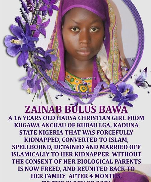 ZAINAB BULUS BAWA, ABDUCTED GIRL ALLEGEDLY FORCED TO CONVERT TO ISLAM, FREED IN KADUNA.